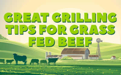 Great grilling tips for grass fed beef